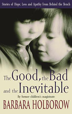The Good  The Bad   The Inevitable