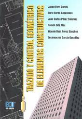 Trazado y control geométrico de elementos constructivos