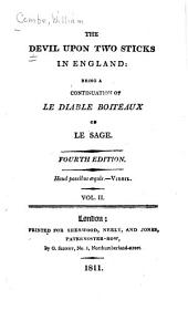The Devil Upon Two Sticks in England: Being a Continuation of Le Diable Boiteux of Le Sage, Volume 2