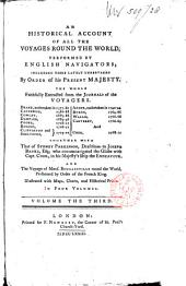 An Historical Account of All the Voyages Round the World, Performed by English Navigators ... Faithfully Extracted from the Journals of the Voyagers ...