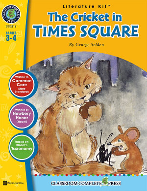 The Cricket in Times Square   Literature Kit Gr  3 4