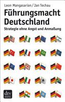 F  hrungsmacht Deutschland PDF