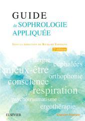 Guide de sophrologie appliquée: Édition 2