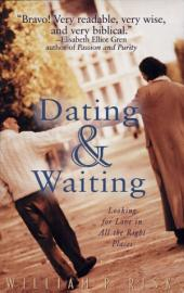 Dating and Waiting: Looking for Love in All the Right Places