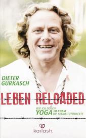 Leben Reloaded: Wie ich durch Yoga im Knast die Freiheit entdeckte