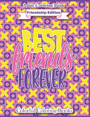 Adult Coloring Book Friendship Edition Best Friends Forever