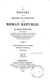 The History of the Progress and Termination of the Roman Republic: Volume 4