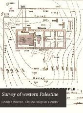The Survey of Western Palestine: Jerusalem