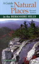 A Guide to Natural Places in the Berkshire Hills