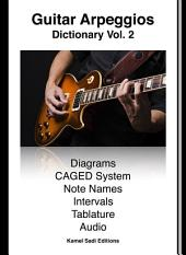Guitar Arpeggios Dictionary Vol. 2