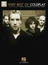 Very Best of Coldplay (Songbook): Easy Guitar with Notes & Tab