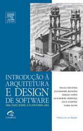Introdução à Arquitetura de Design de Software: Uma Introdução à Plataforma Java