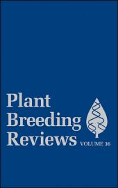 Plant Breeding Reviews: Volume 99