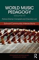 World Music Pedagogy  Volume VI  School Community Intersections PDF