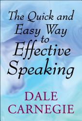 The Quick And Easy Way To Effective Speaking Book PDF
