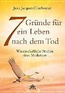 7 Gr  nde f  r ein Leben nach dem Tod PDF