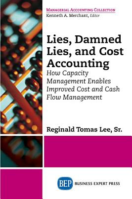 Lies  Damned Lies  and Cost Accounting PDF