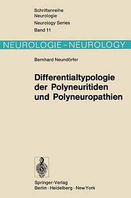 Differentialtypologie der Polyneuritiden und Polyneuropathien PDF