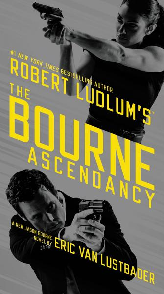 Download Robert Ludlum s  TM  The Bourne Ascendancy Book