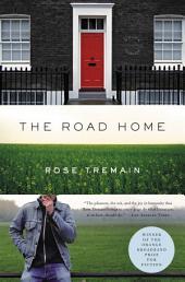 The Road Home: A Novel