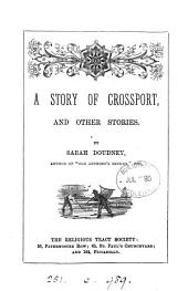 A story of Crossport, and other stories