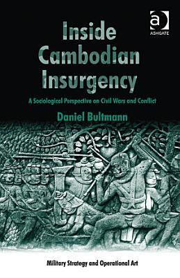 Inside Cambodian Insurgency