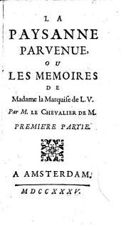 La paysanne parvenue, ou Les memoires de madame la marquise de L.V.