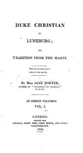 Duke Christian of Luneburg: Or, Tradition from the Hartz