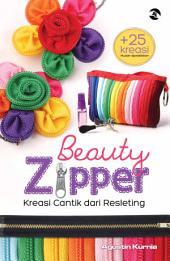 Beauty Zipper: Kreasi Cantik Dari Reslesting