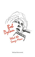 BOB DYLAN  WHAT THE SONGS MEAN PDF