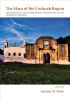 The Maya of the Cochuah Region PDF