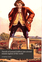 Travels of Lemuel Gulliver Into Several Remote Regions of the World