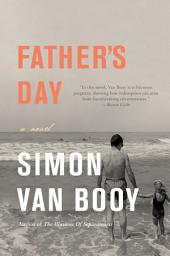Father's Day: A Novel