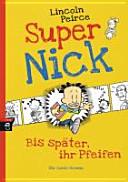 Super Nick   Bis sp  ter  ihr Pfeifen  PDF