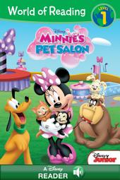 World of Reading Minnie: Minnie's Pet Salon: A Disney Read-Along (Level 1)