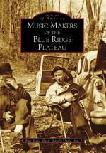 Music Makers of the Blue Ridge Plateau