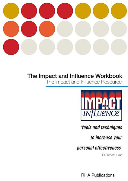 Impact & Influence - The Workbook