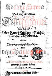 Das adeliche Europa und das noch viel edlere Teutschland, samt dessen sieben Heer-Schilden, Reichs-Landsassen und Stadt-Adel, wie auch einen vor ausgestellten Discurs von dem Adel ins Gemein