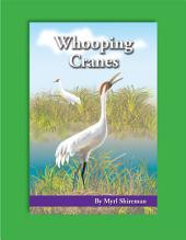 Whooping Cranes: Reading Level 3