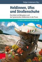 Heldinnen  Ufos und Stra  enschuhe PDF