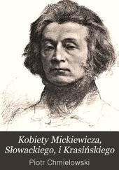 Kobiety Mickiewicza, Słowackiego, i Krasińskiego