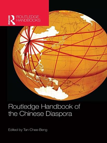 Routledge Handbook of the Chinese Diaspora PDF