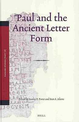 Paul and the Ancient Letter Form