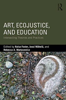 Art  EcoJustice  and Education