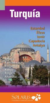Turquía, Guía de Viaje: Turquía y sus principales lugares de interés