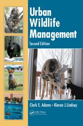 Urban Wildlife Management, Second Edition: Edition 2