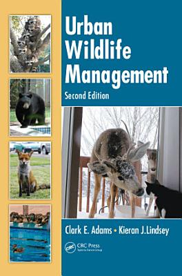 Urban Wildlife Management  Second Edition PDF