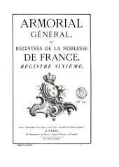 Armorial général de la France: Volume6