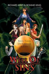 Well of Sins: Book Three: of Kindness & Envy