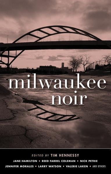 Download Milwaukee Noir Book
